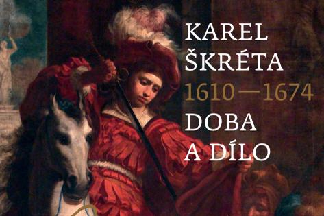 Praha - Karel Škréta, Doba a dílo